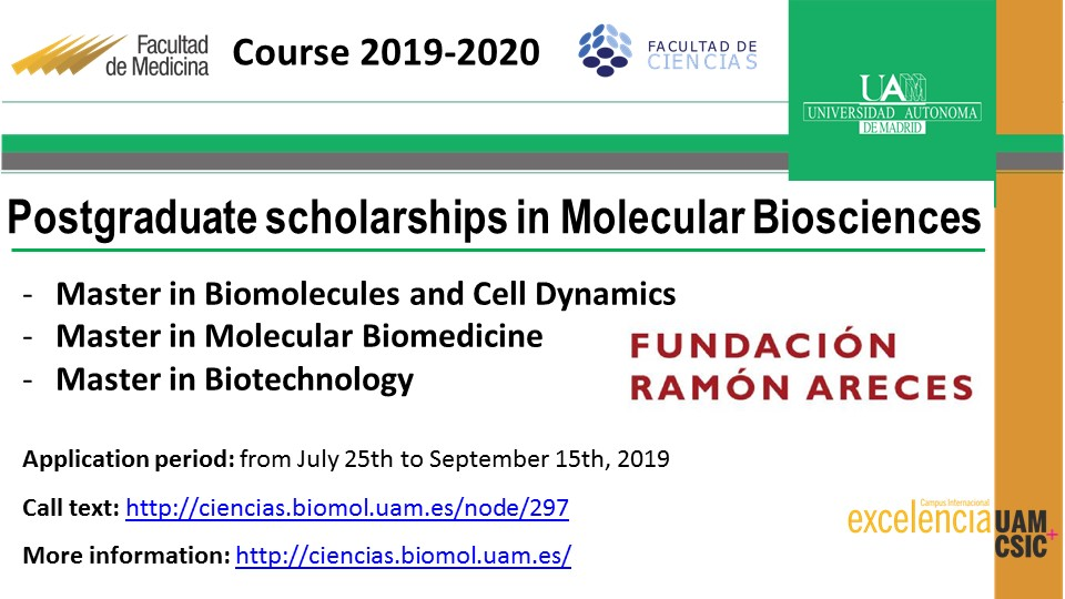 Ramón Areces Foundation Scholarships for the Postgraduate Programme in Molecular Biosciences, 2019/20